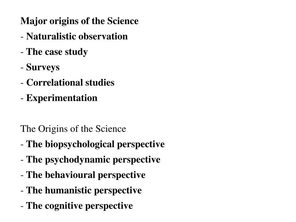 Major origins of the Science