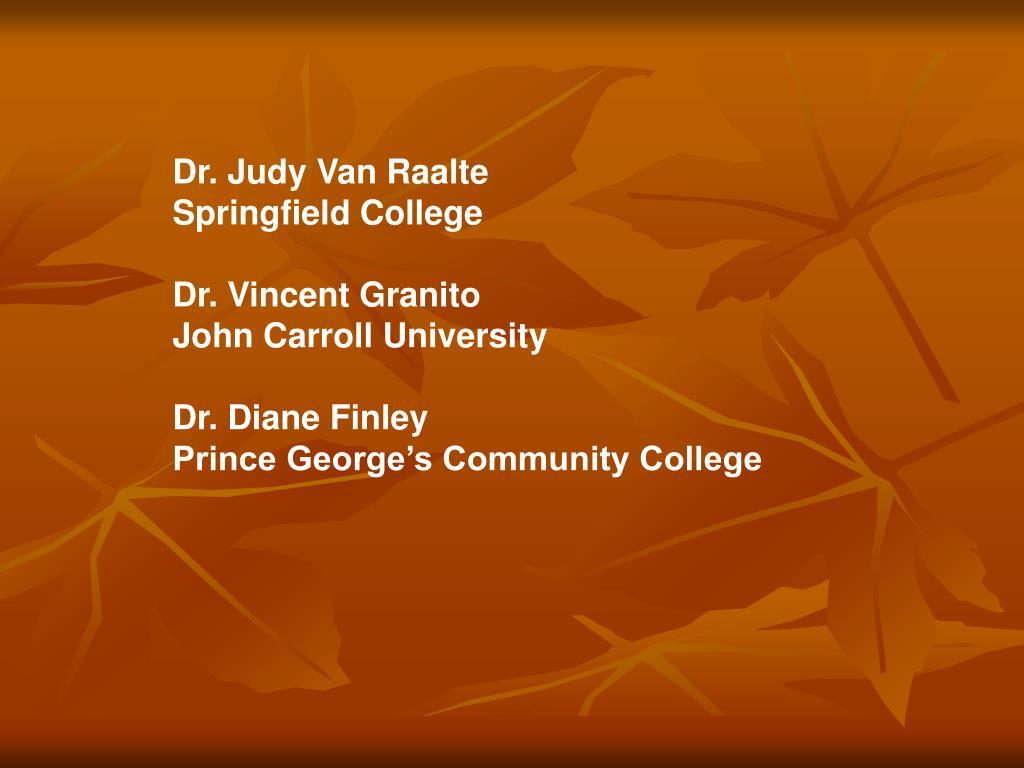 Dr. Judy Van Raalte