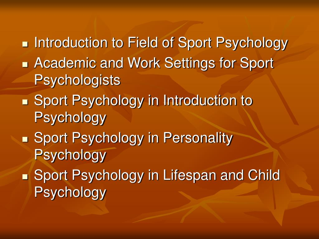 Introduction to Field of Sport Psychology