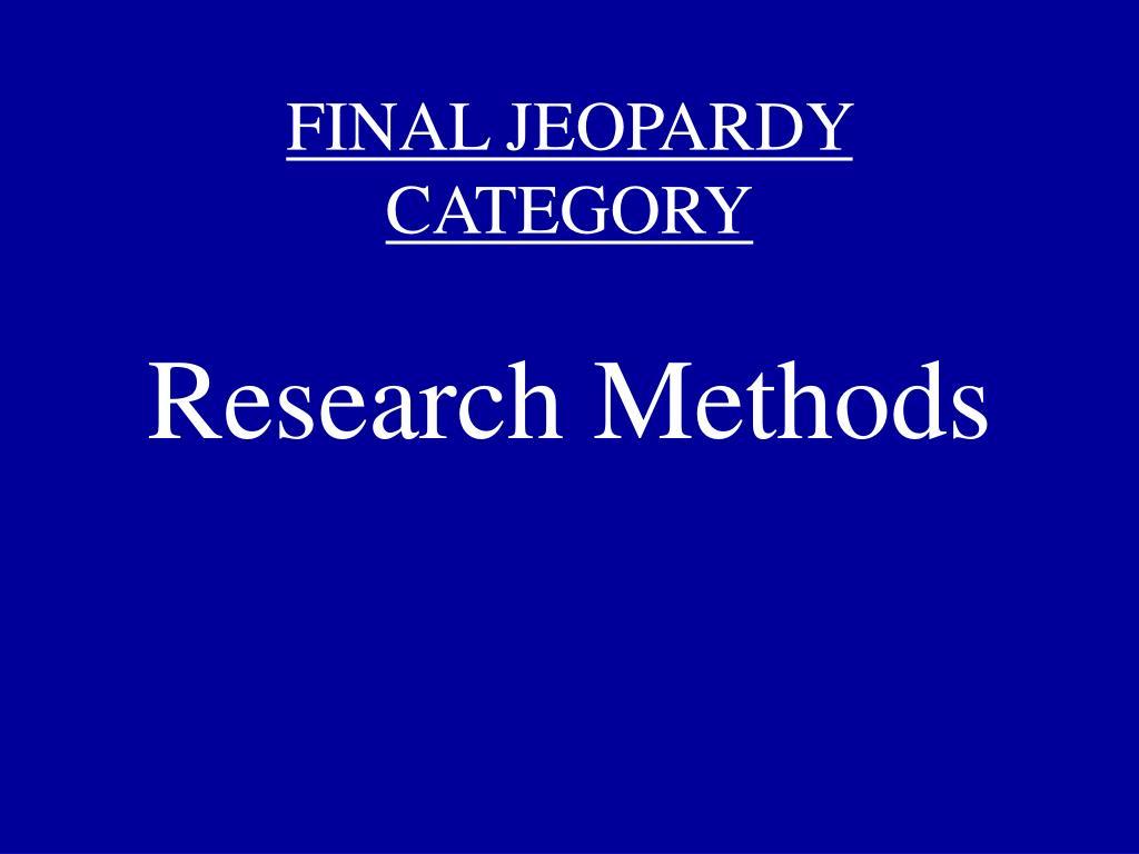 FINAL JEOPARDY CATEGORY