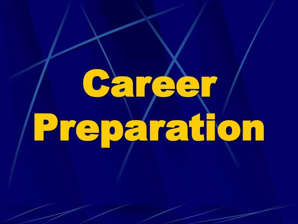 Career Preparation