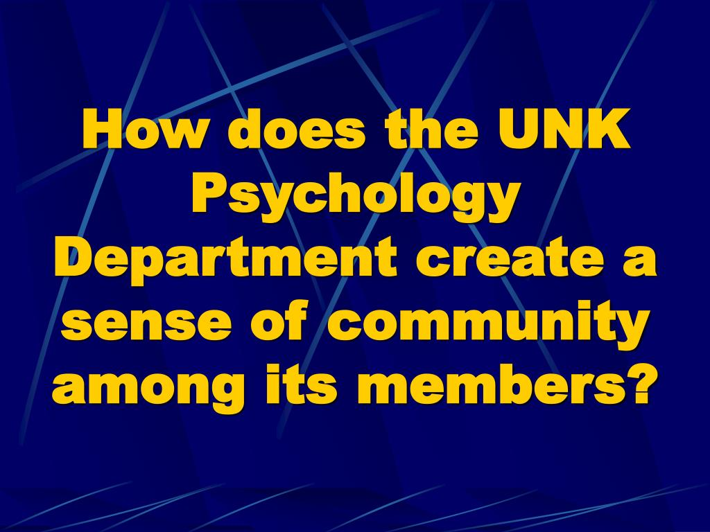 How does the UNK Psychology Department create a sense of community among its members?