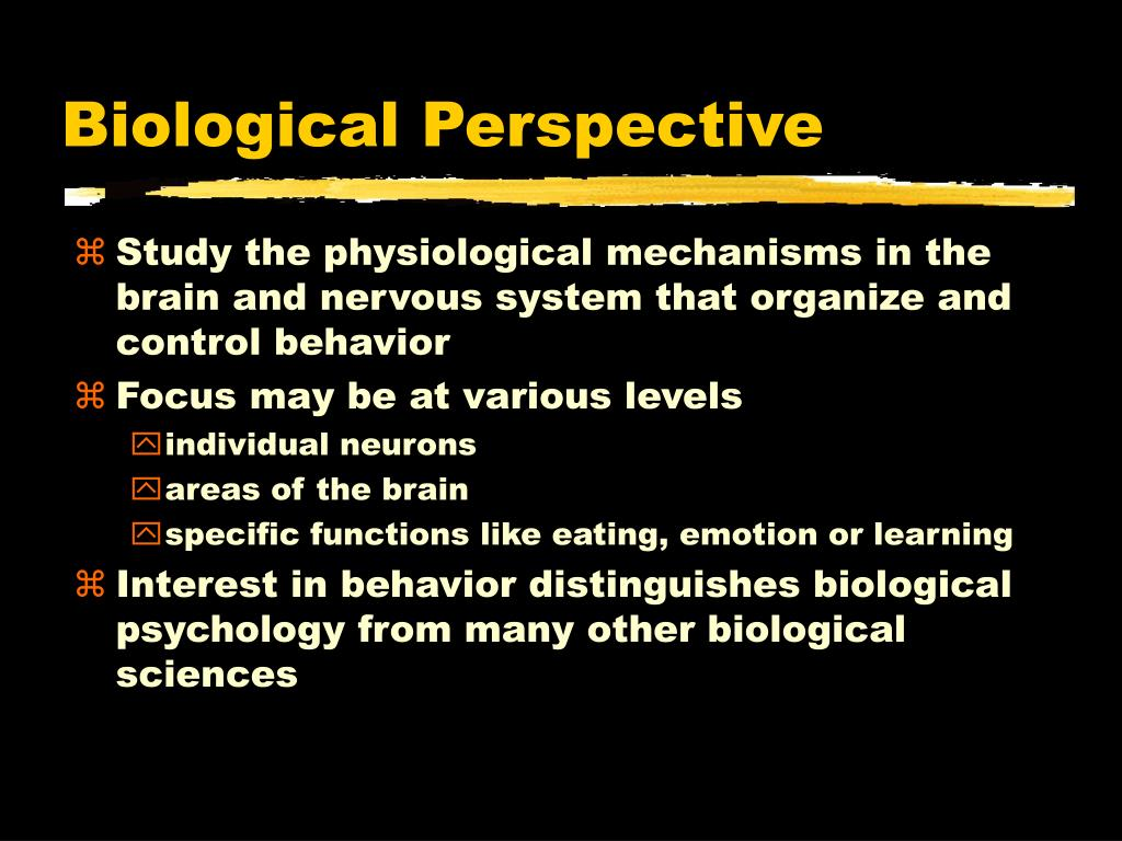 Biological Perspective