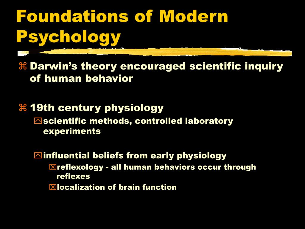 Foundations of Modern Psychology
