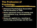 the profession of psychology