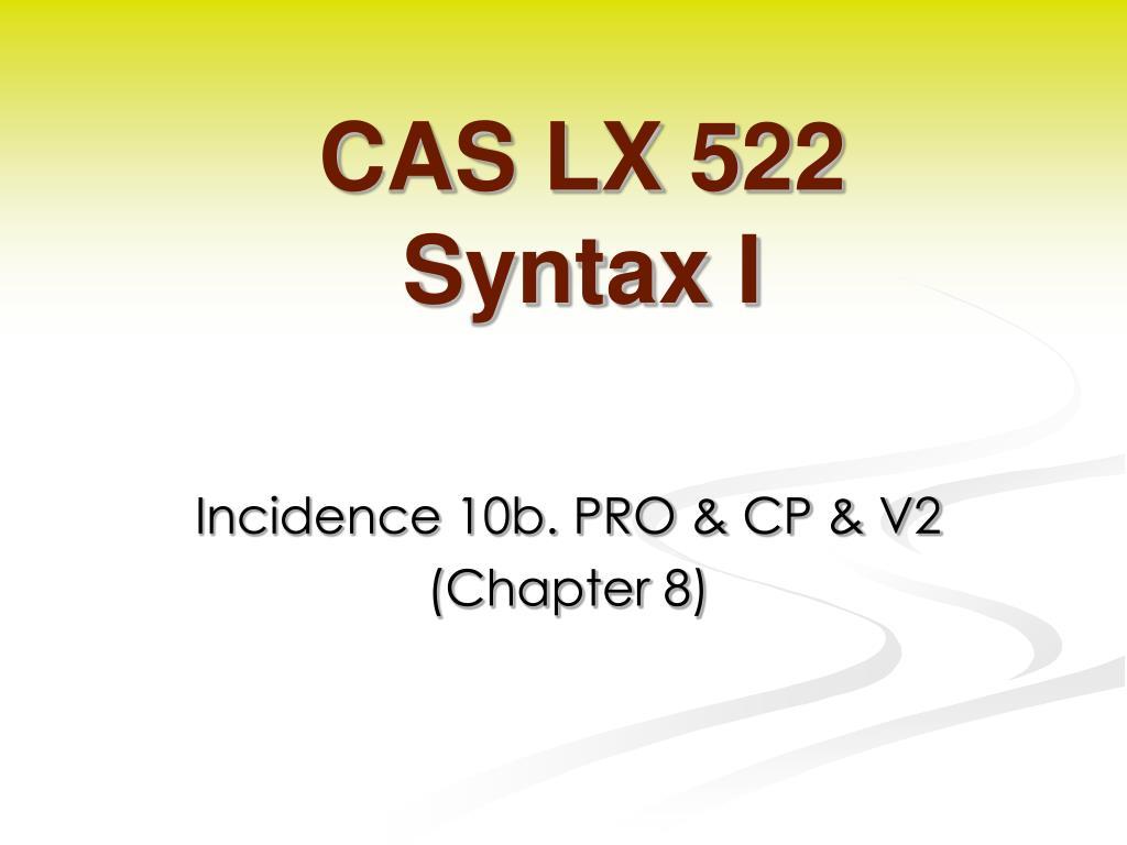 CAS LX 522