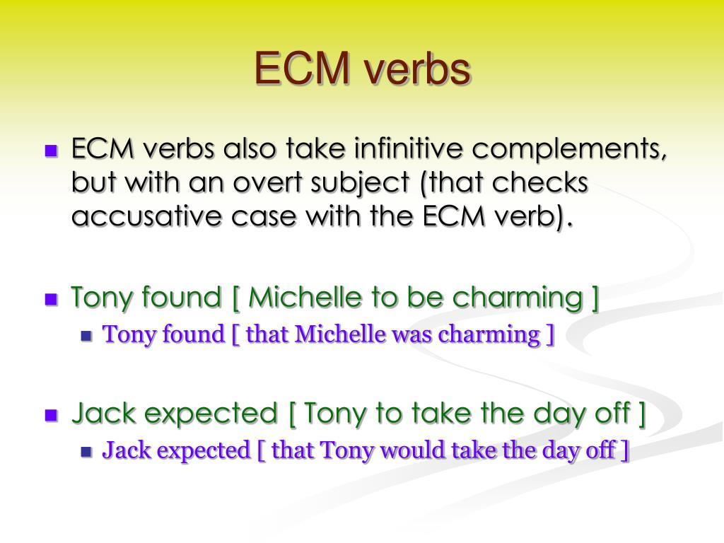 ECM verbs