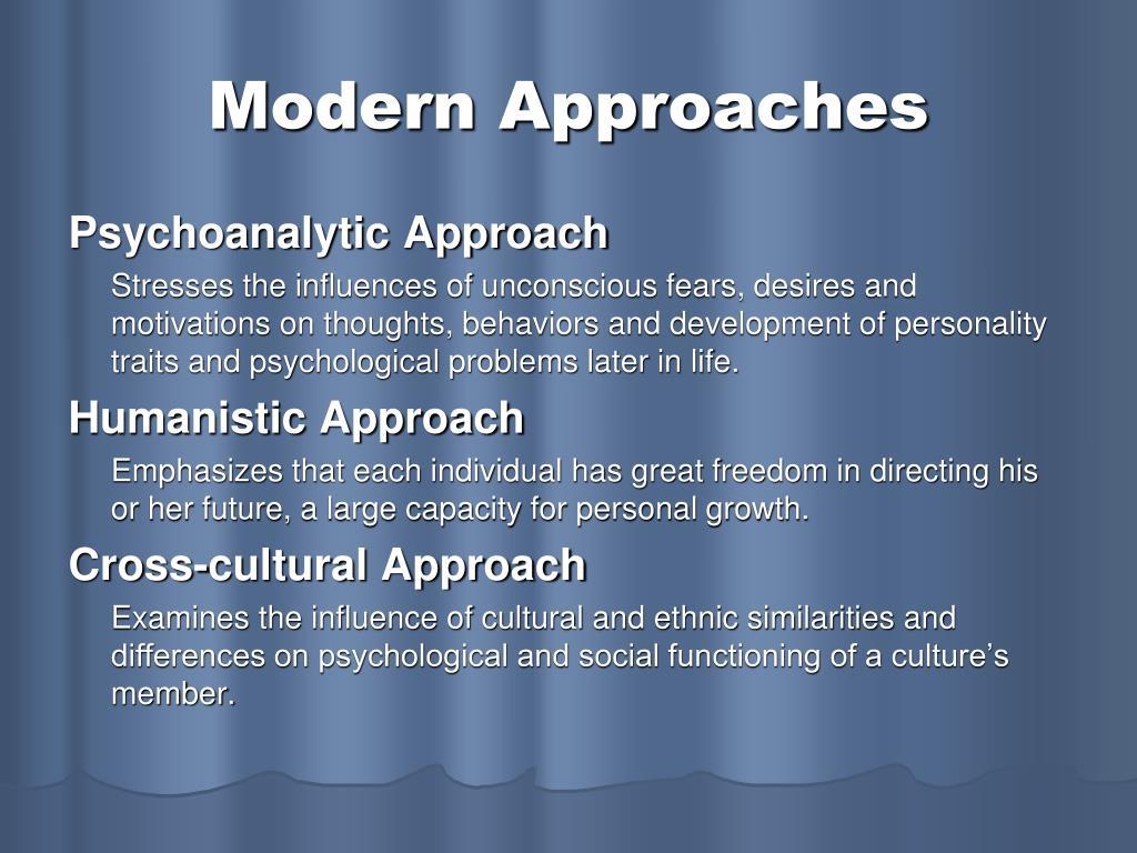 Modern Approaches
