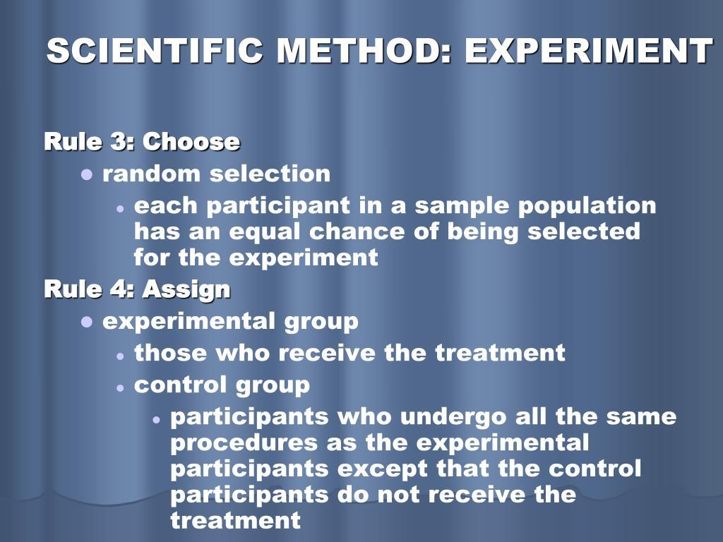 SCIENTIFIC METHOD: EXPERIMENT