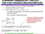 a modified t statistics for r runs of k fold cross validation bouckaert frank