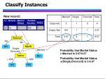 classify instances