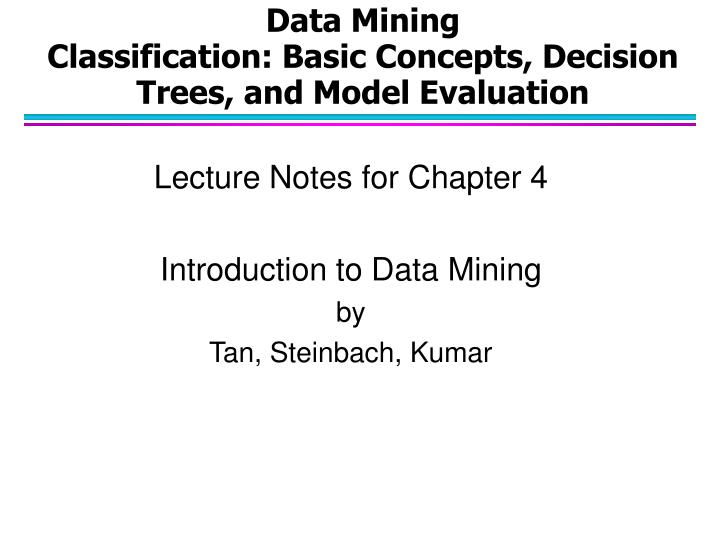 Data mining classification basic concepts decision trees and model evaluation l.jpg