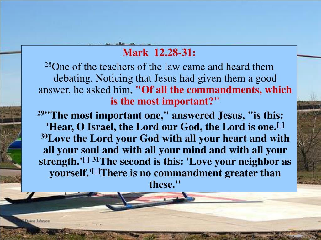 Mark 12.28-31:
