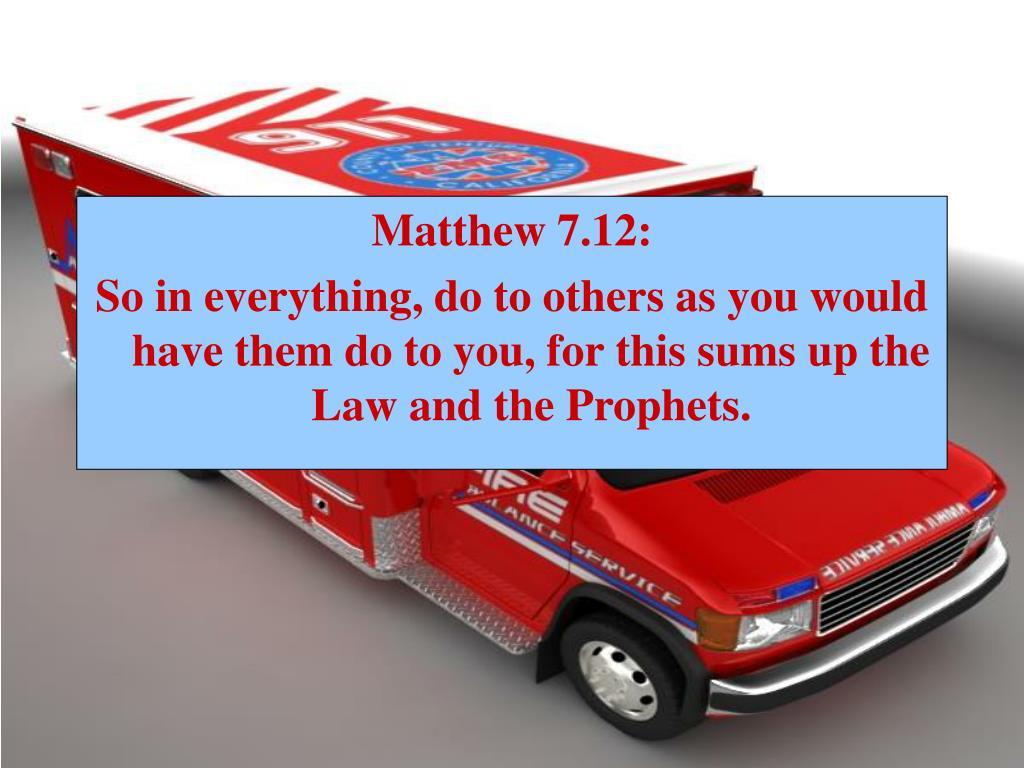 Matthew 7.12: