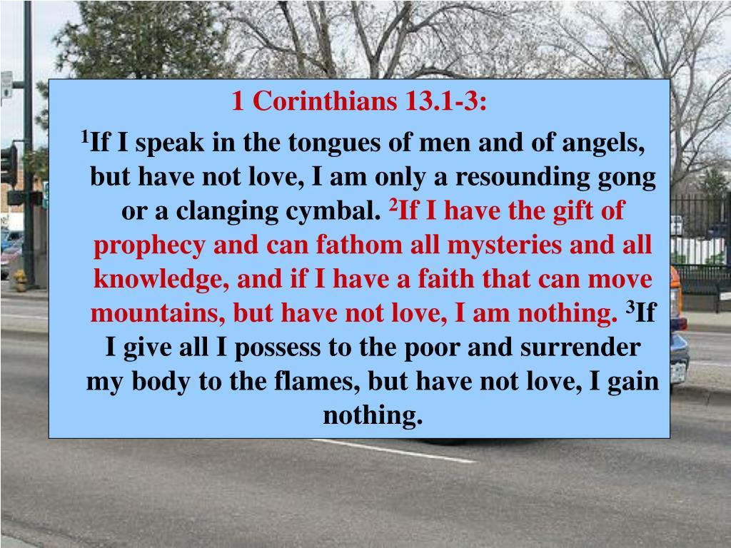 1 Corinthians 13.1-3:
