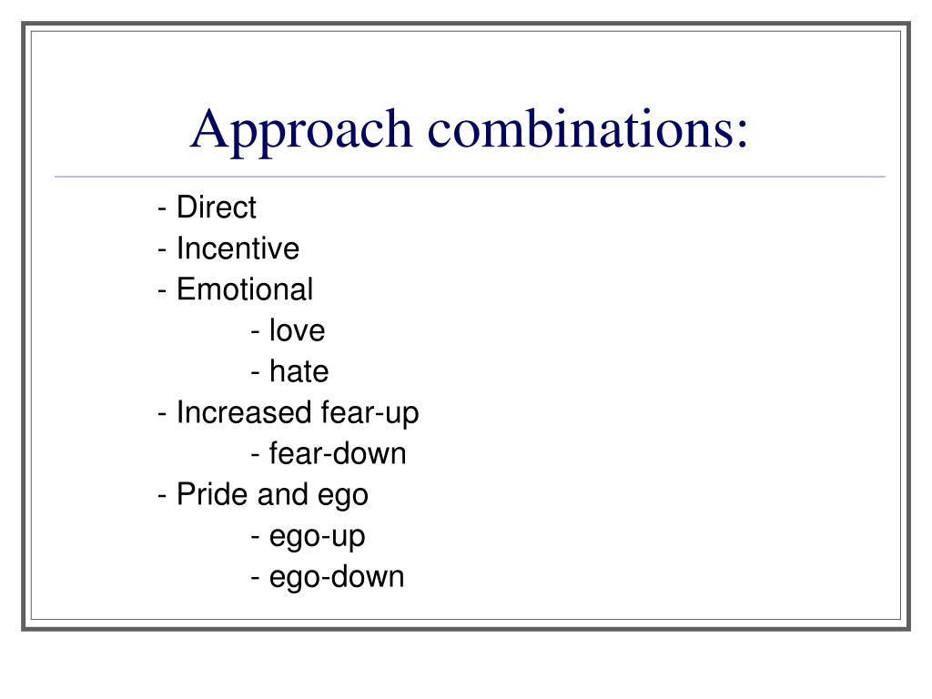 Approach combinations: