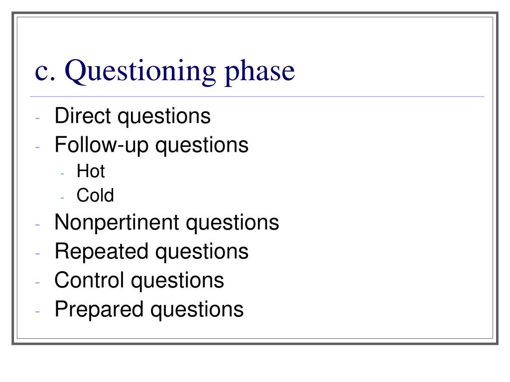 c. Questioning phase
