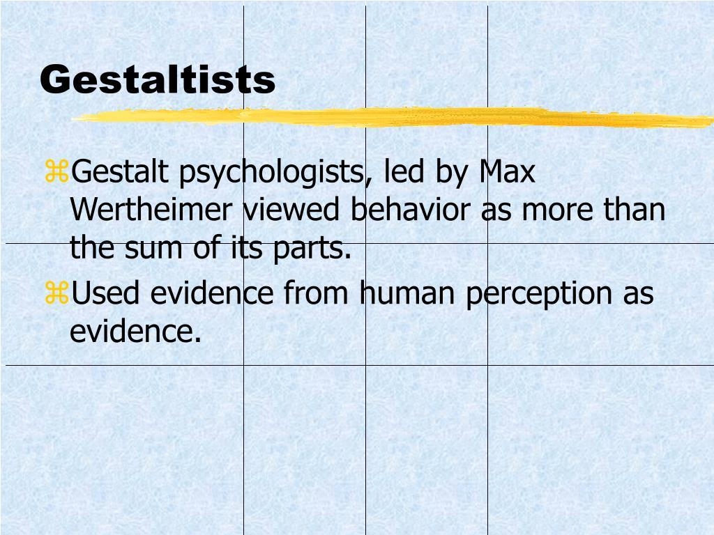 Gestaltists