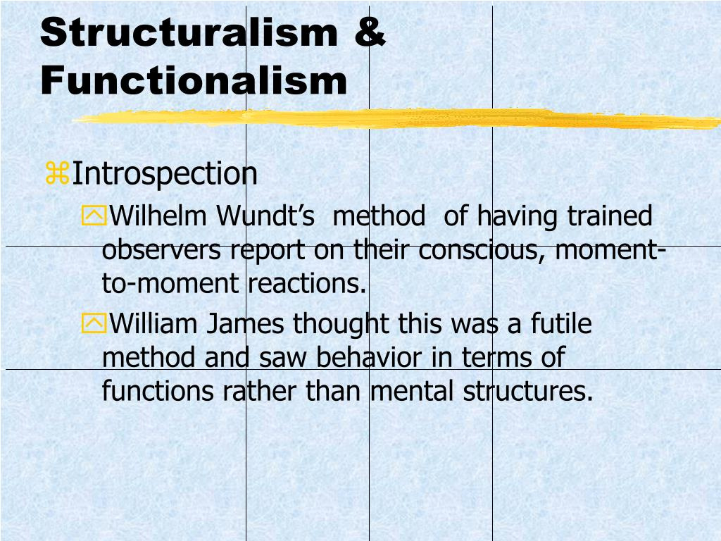 Structuralism &   Functionalism