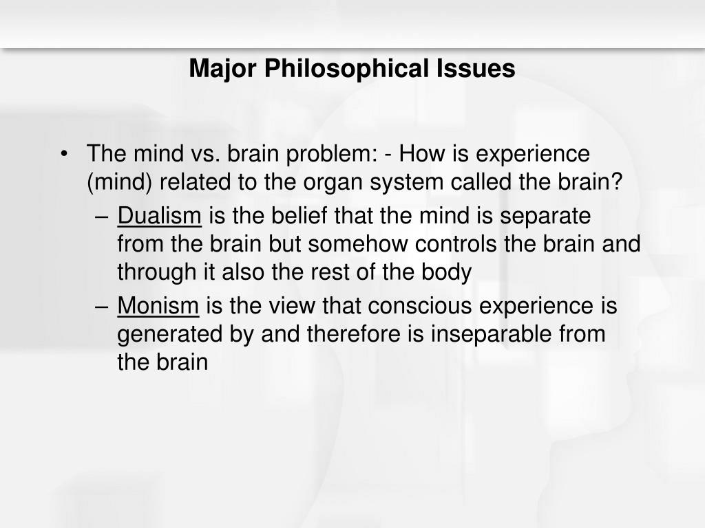 Major Philosophical Issues