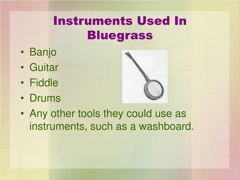 Instruments Used In Bluegrass