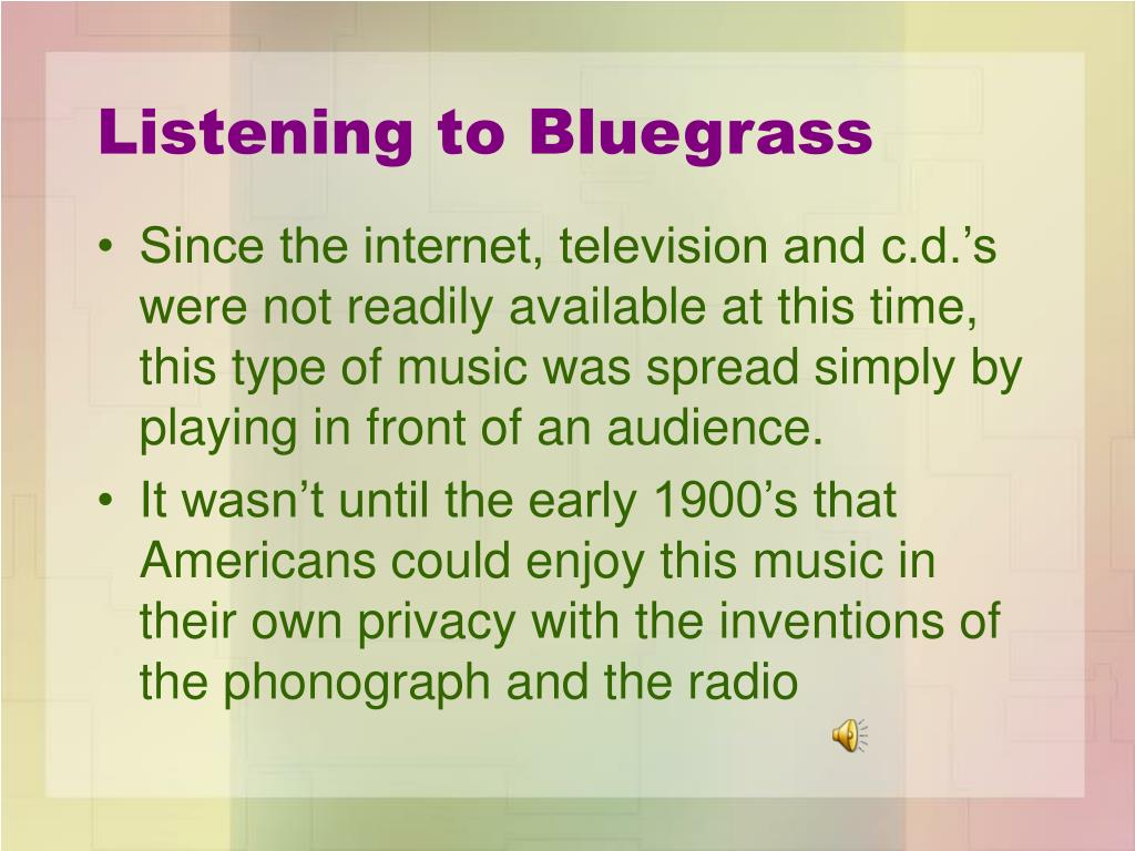 Listening to Bluegrass