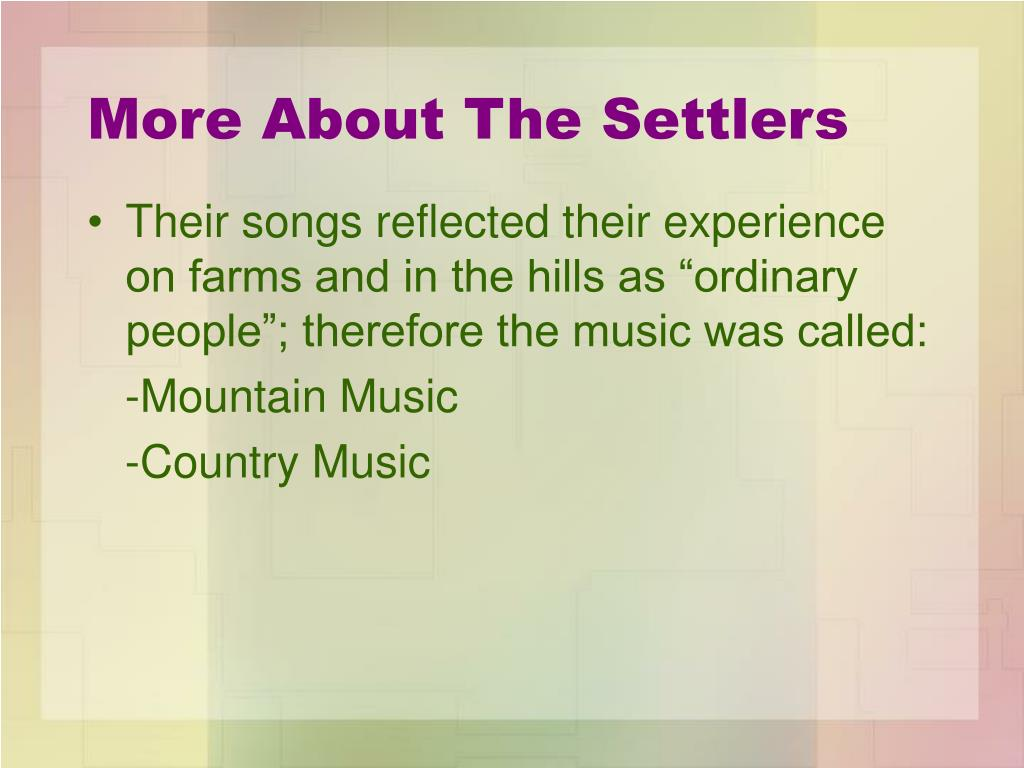More About The Settlers