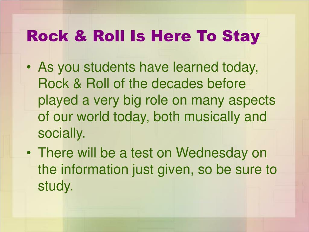 Rock & Roll Is Here To Stay