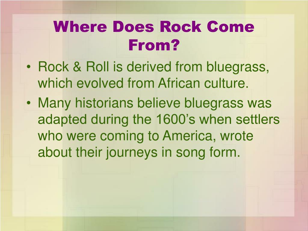 Where Does Rock Come From?