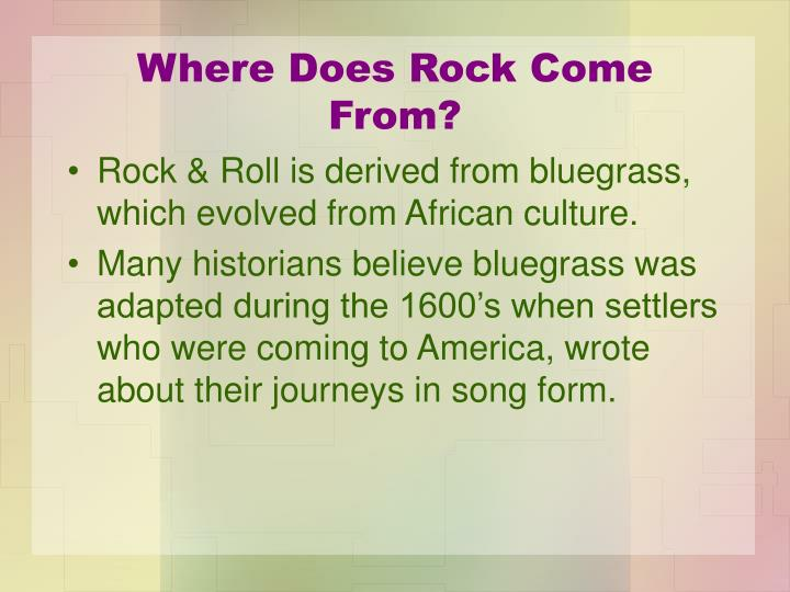 Where does rock come from