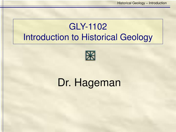 Gly 1102 introduction to historical geology