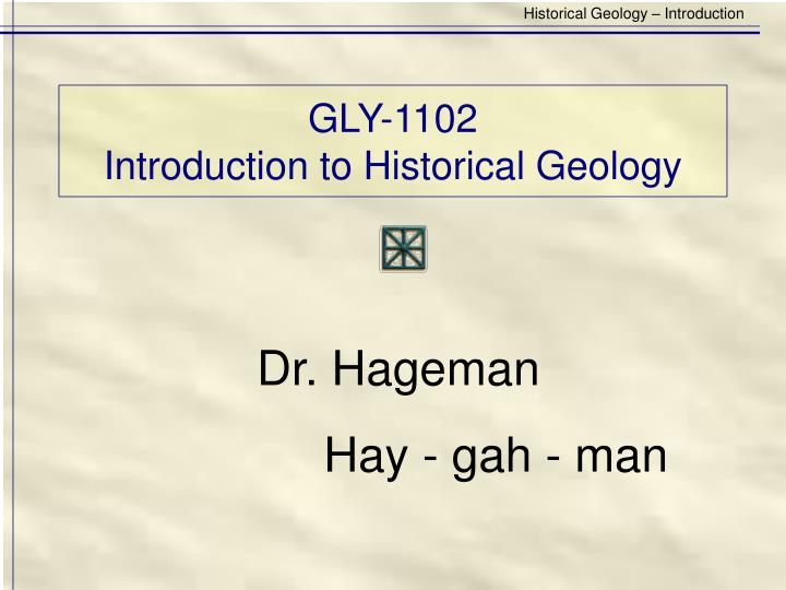 Gly 1102 introduction to historical geology2