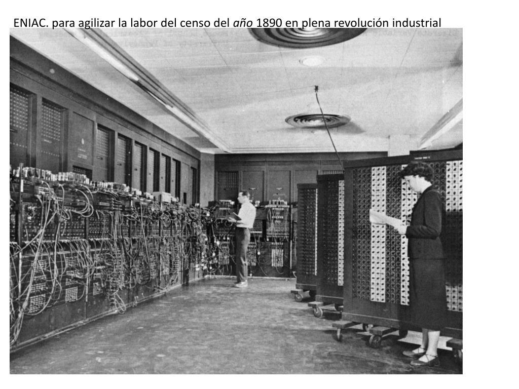 ENIAC. para agilizar la labor del censo del