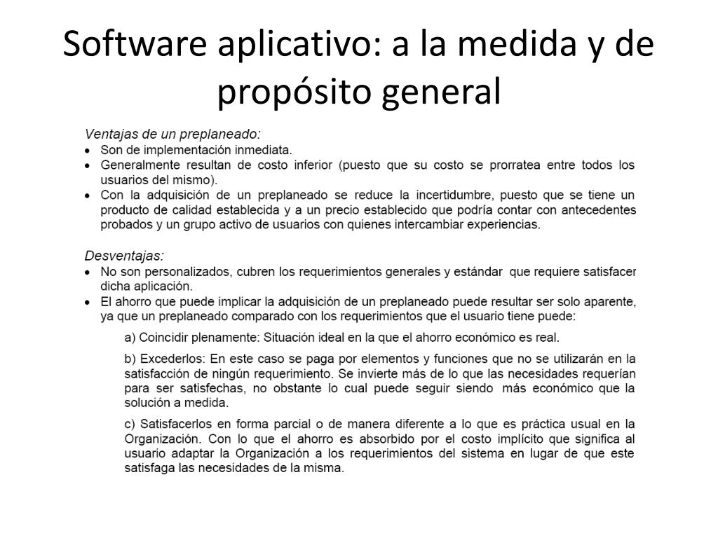 Software aplicativo: a la medida y de propósito general