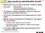 how would you operationalize death