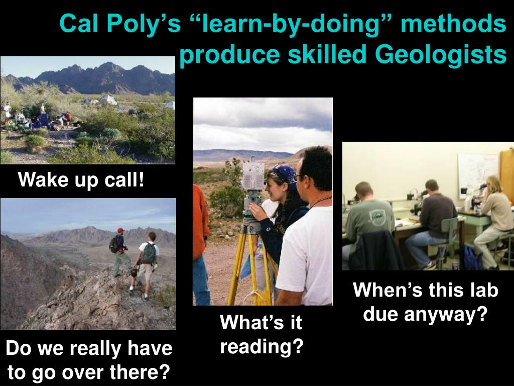 """Cal Poly's """"learn-by-doing"""" methods      produce skilled Geologists"""