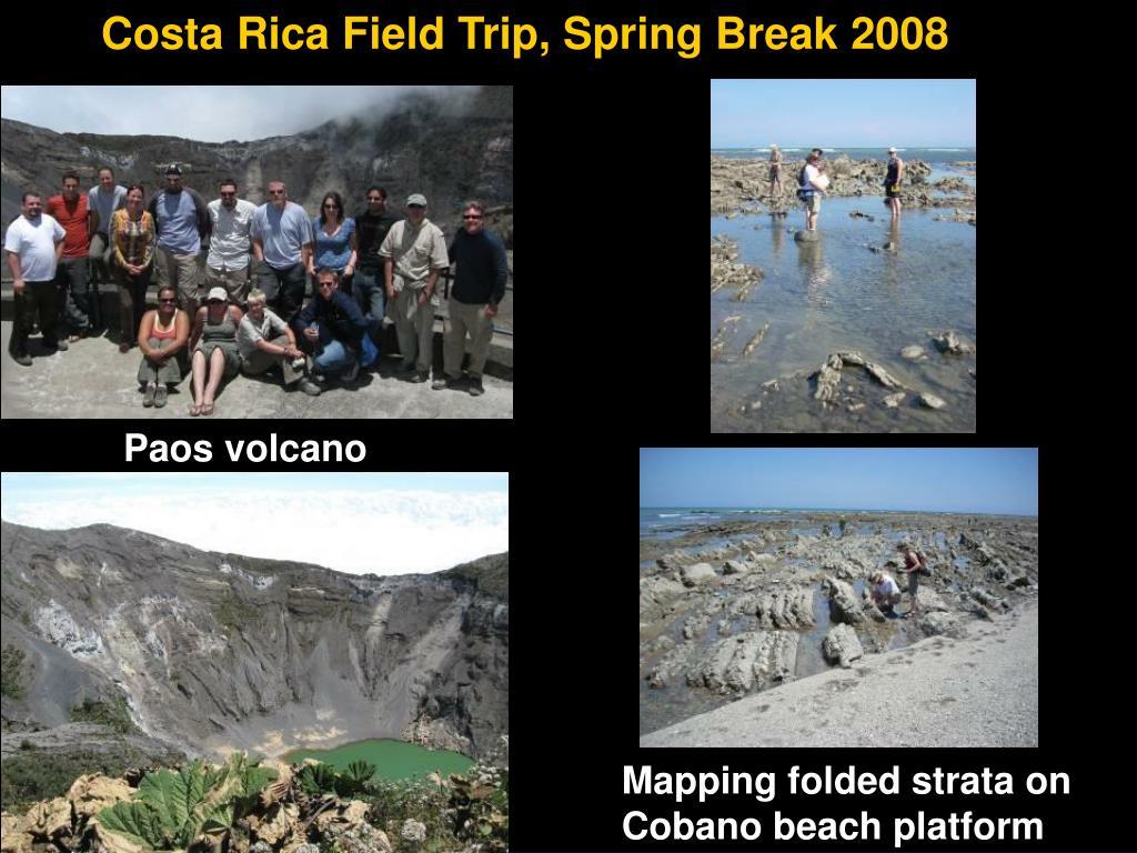 Costa Rica Field Trip, Spring Break 2008