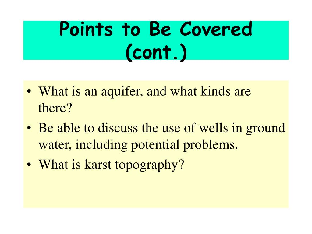 Points to Be Covered (cont.)