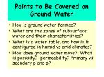 points to be covered on ground water