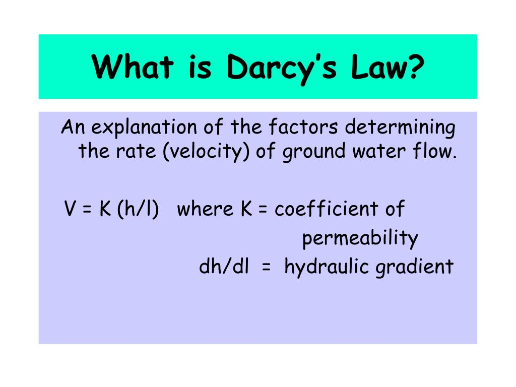 What is Darcy's Law?