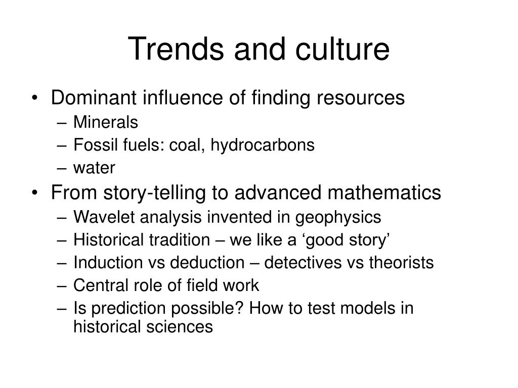 Trends and culture