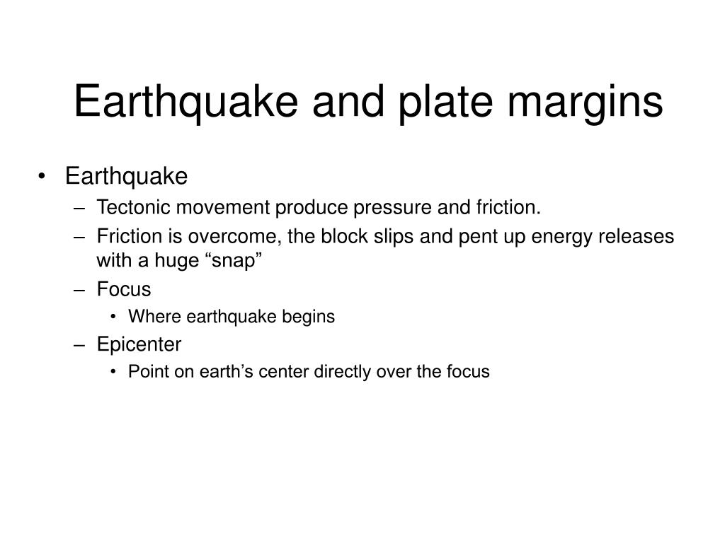 Earthquake and plate margins