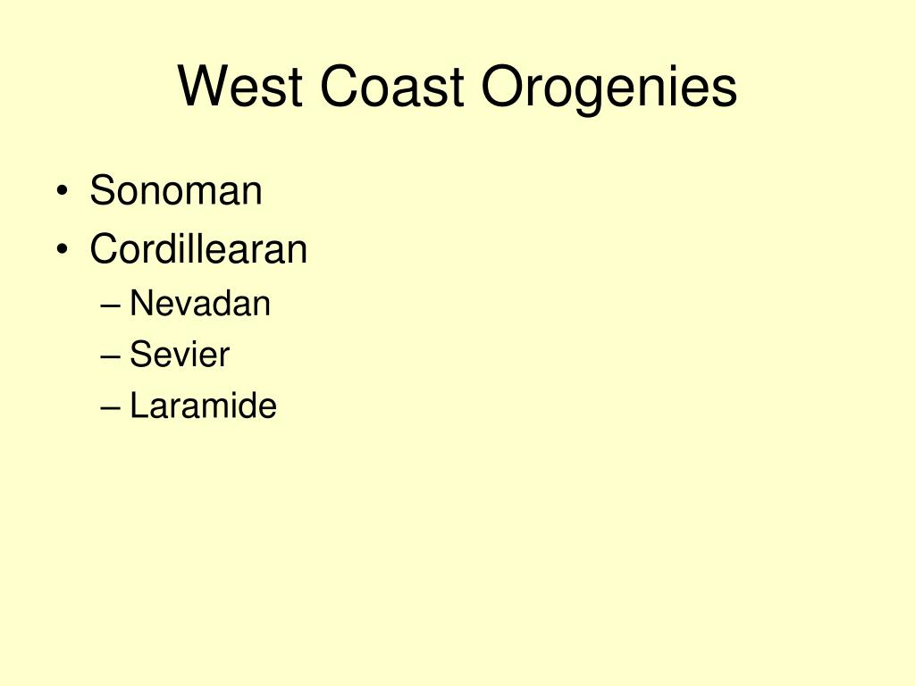 West Coast Orogenies