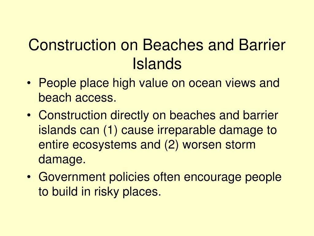 Construction on Beaches and Barrier Islands