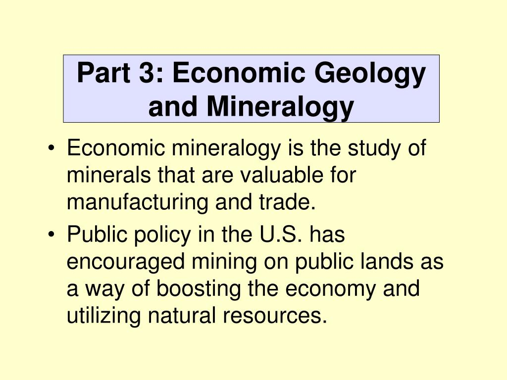 Part 3: Economic Geology and Mineralogy