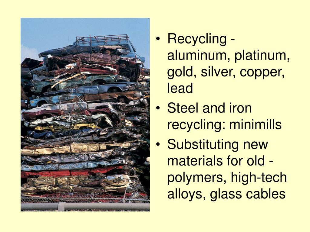 Recycling - aluminum, platinum, gold, silver, copper, lead