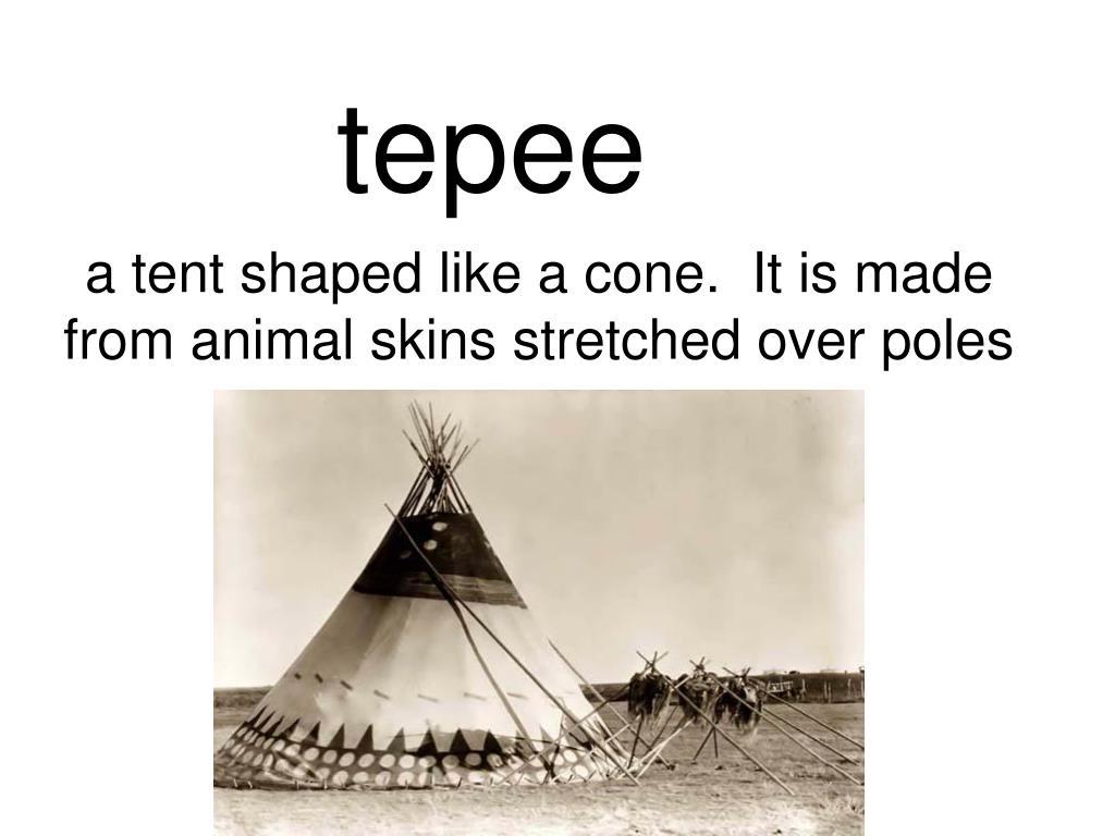 tepee