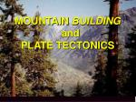 mountain building and plate tectonics