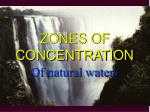 zones of concentration