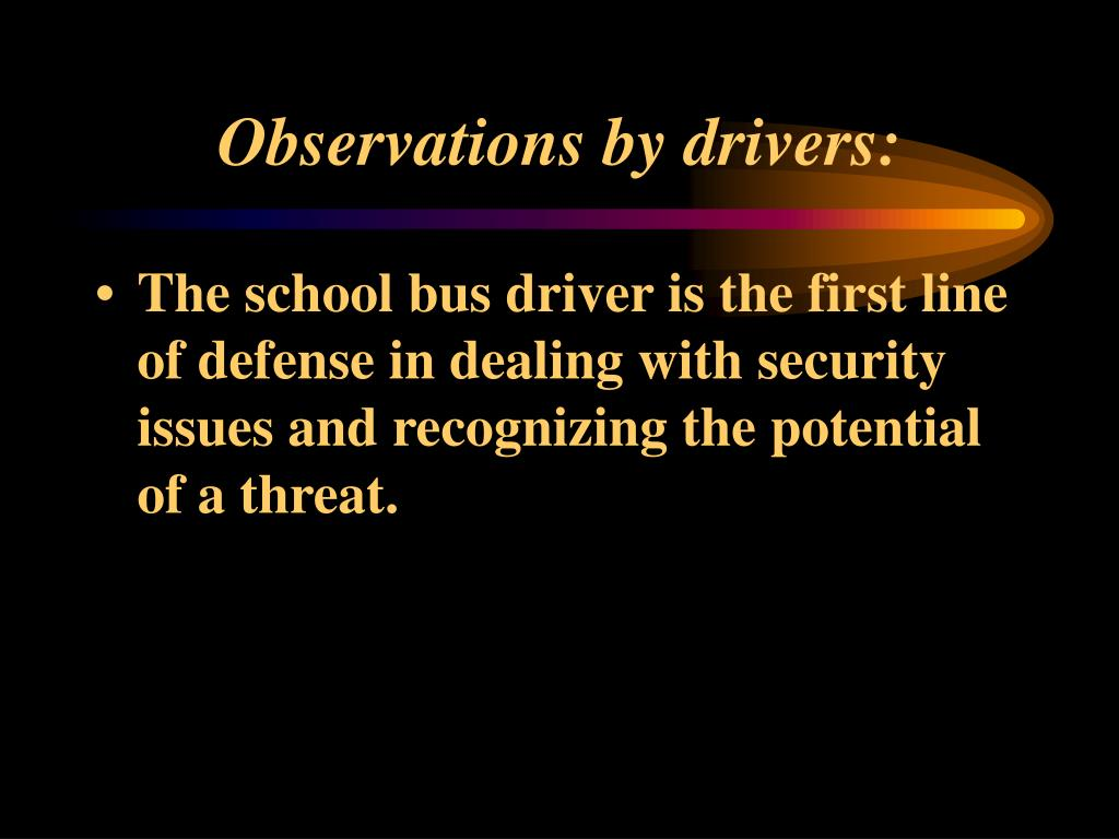 Observations by drivers: